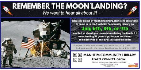 Apollo 11 Anniversary Oral History Project - July 9 tickets