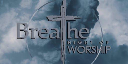 Breathe Night of Worship