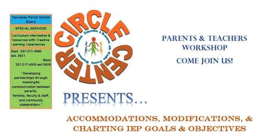 """""""Accommodations, Modifications, & Charting IEP Goals & Objectives""""  Sign up - 2 Sessions"""