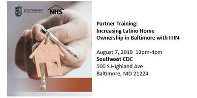 Partner Training: Increasing Latino Home Ownership in Baltimore with ITIN