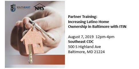 Partner Training: Increasing Latino Home Ownership in Baltimore with ITIN