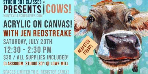 ACRYLIC PAINTING - COWS! Taught by Jen Redstreake