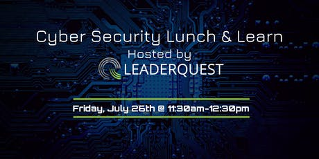 Cyber Security Lunch & Learn tickets