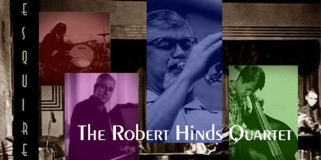 The Robert Hinds Quartet tickets
