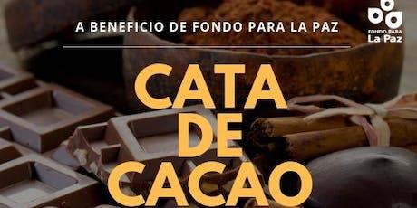 Cata de Cacao a beneficio de Fondo para la Paz boletos