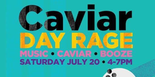 Caviar Day Rage