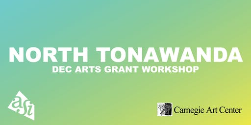 DEC Arts Grant Workshop (North Tonawanda)
