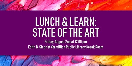 Lunch & Learn: State of the Art