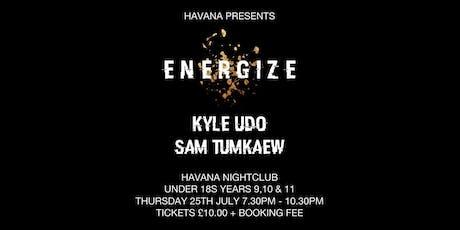 HAVANA PRESENTS: ENERGIZE - U18s PARTY tickets
