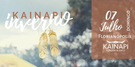 Kainapi de Inverno - Florianópolis ingressos