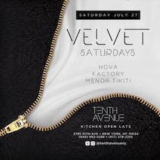 Velvet Saturdays @TenthAvenueNY ~ Hova X Factory X Menor Tikiti tickets