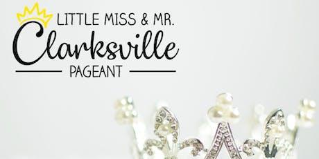 Little Miss & Mr. Clarksville 2019 tickets