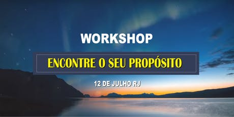 WORKSHOP ENCONTRE O SEU PROPÓSITO ingressos