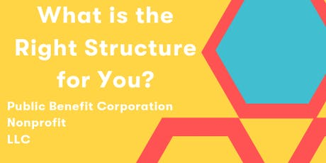 Skills à la Carte: What Structure is Right for You?  LLC, PBC, or Nonprofit tickets