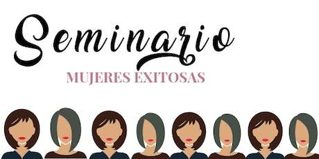 Seminario Mujeres Exitosas tickets
