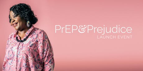 PrEP and Prejudice Launch Event tickets