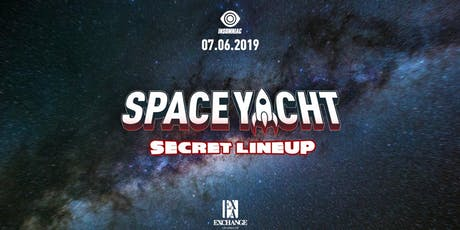 Space Yacht  ft. Secret Lineup tickets