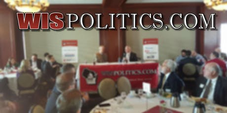 WisPolitics Luncheon: Ben Wikler & Andrew Hitt Discuss 2020 Election tickets