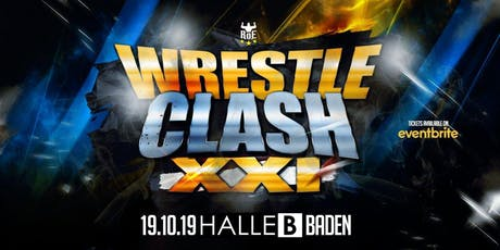 Rings of Europe PRO Wrestling - WrestleClash XXI tickets