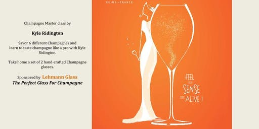 Champagne Master Class by Kyle Ridington