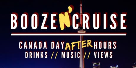 Canada Day - Booze N' Cruise After Hours on Pioneer Cruises tickets