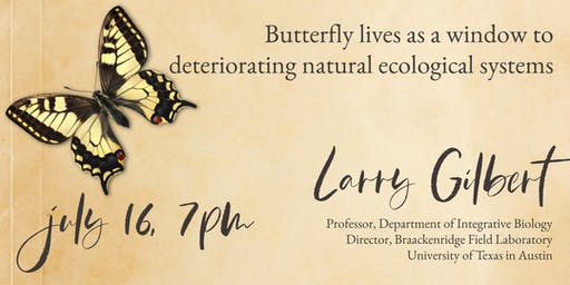 Butterfly Lives as a Window to Deteriorating Natural Ecological Systems