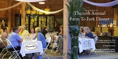 10th Annual Farm to Fork Dinner tickets