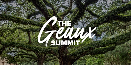 The Geaux Summit