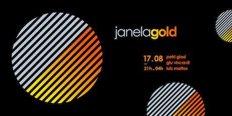 JANELA GOLD Tickets