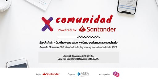 Comunidad Santander X   8/08   BLOCKCHAIN   CABA