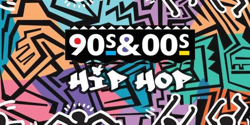 90'S & 00'S HIP HOP & R'N'B NIGHT