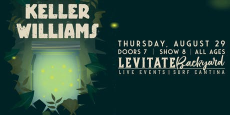 Keller Williams @ Levitate Backyard - Thursday, 8/29 tickets