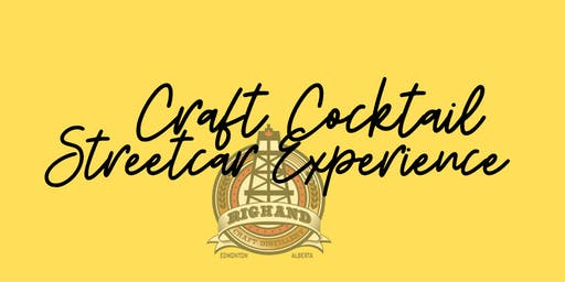 Craft Cocktail Streetcar Experience with Rig Hand Distillery and YEGdate