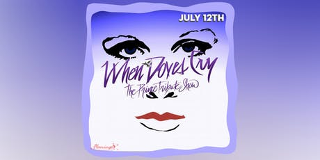 Flamingo Lounge presents When Doves Cry -The Prince Tribute Show tickets