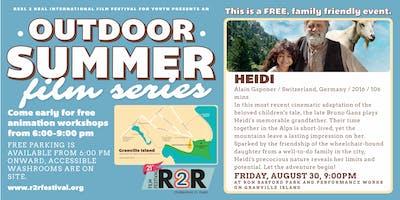 R2R Outdoor Summer Film Series: Heidi