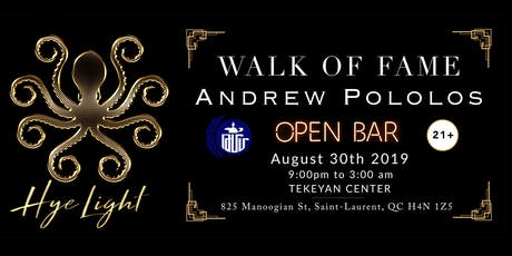 HyeLight Presents: Walk of Fame ft. Andrew Pololos tickets