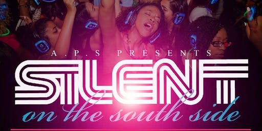 A.P.S Presents Silent On The South Side