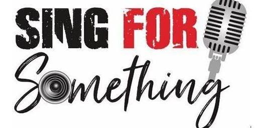 Sing For Something