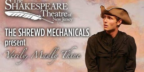 The Shrewd Mechanicals Present Verily, Madly Thine tickets
