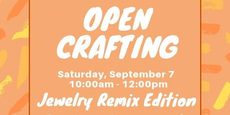Free Open Crafting: Jewelry Edition  tickets