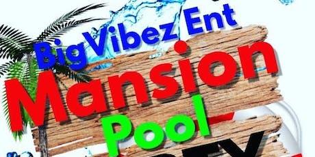 BigVibez Mansion Pool Party tickets