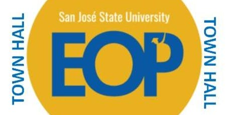Fall 2019 SJSU EOP TOWN HALL tickets