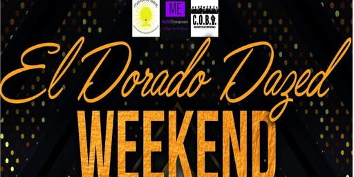 """El Dorado Dazed Weekend"""