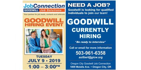 Goodwill is Hiring - Oregon City - 7/9/19 tickets