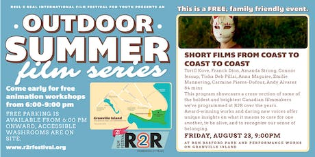 R2R Outdoor Summer Film Series: Short Films from Coast to Coast to Coast tickets