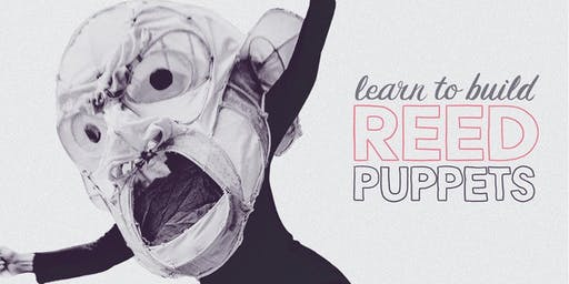 Build Reed Puppets