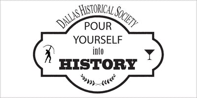 Pour Yourself into History with the Dallas Historical Society at Ozona Grill & Bar
