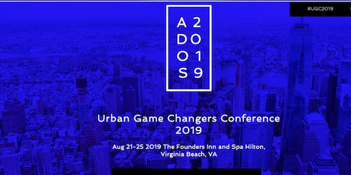 (ADOS) Urban Game Changers Conference 2019