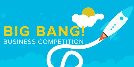 20th Annual Big Bang! Business Competition Launch tickets