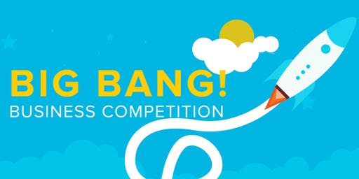 20th Annual Big Bang! Business Competition Launch